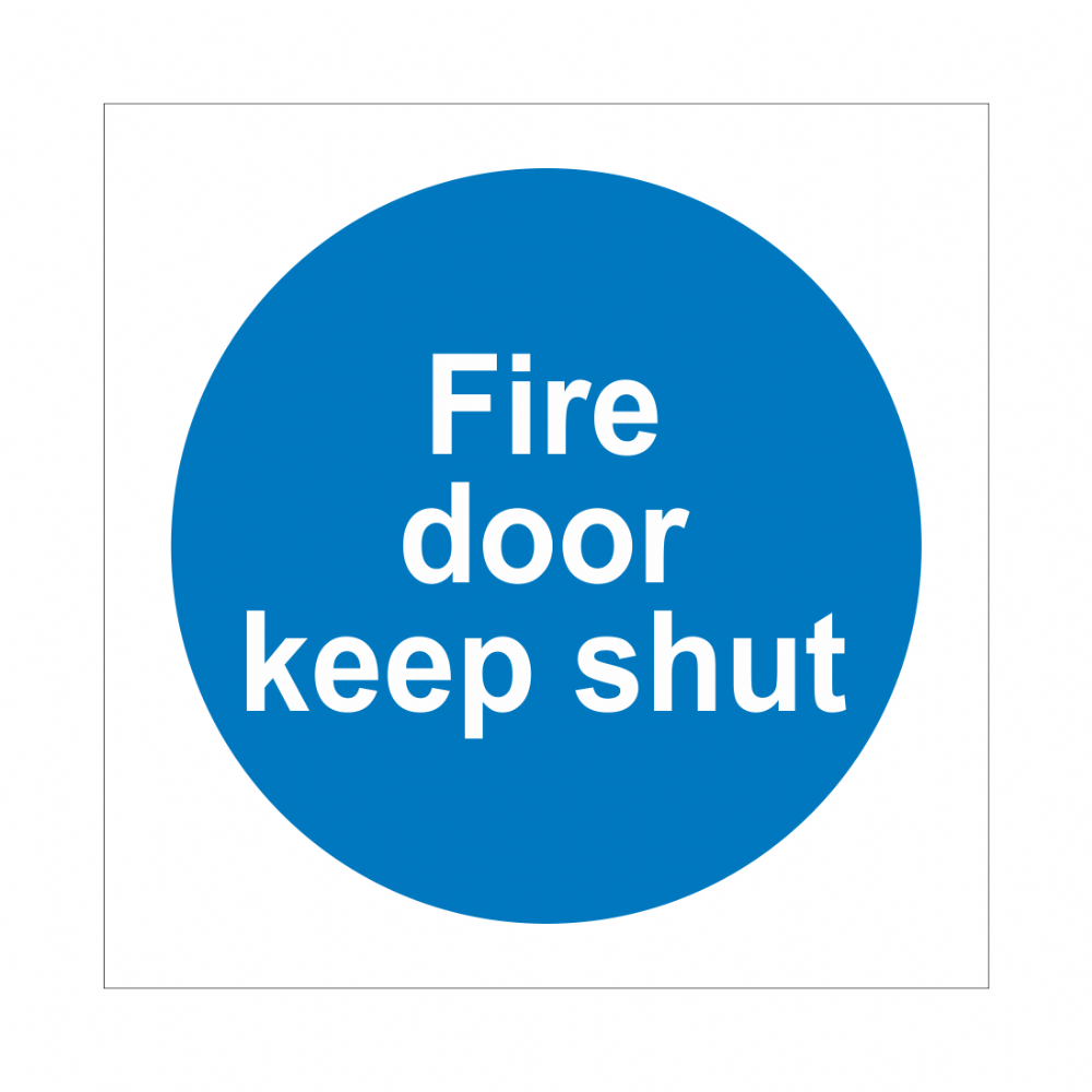 Fire Door Keep Shut Sign Fire Door Signs Bath Signs